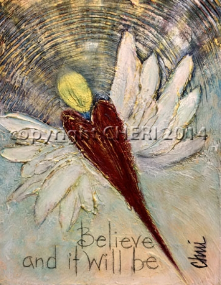 Believe and it Will Be
