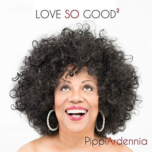 Pippi Ardenia - Love So Good 2.jpg