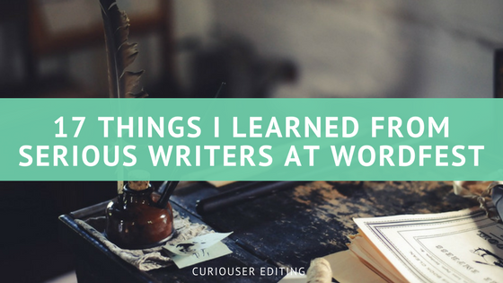 17 Things I Learned from Serious Writers at WordFest.png
