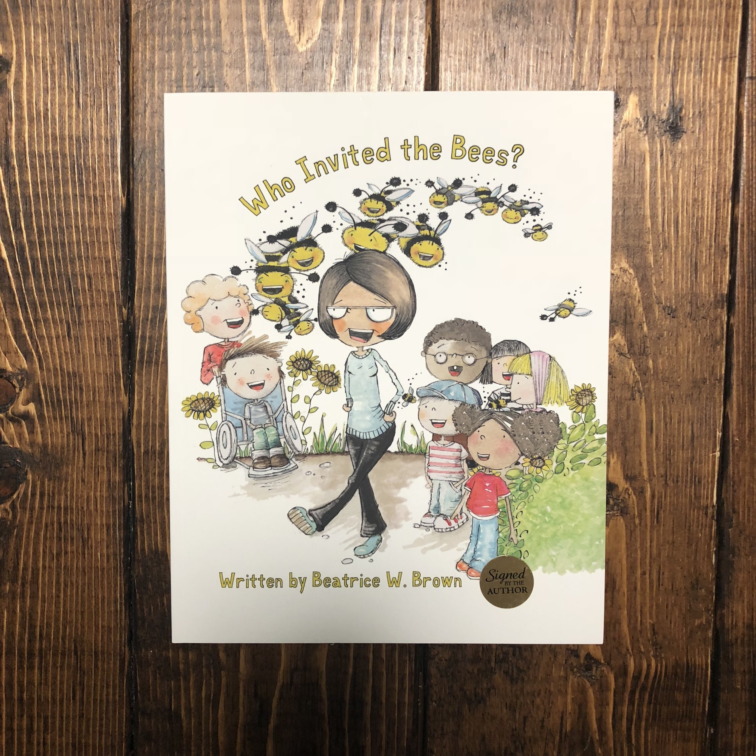 Who Invited the Bees? by Beatrice W. Brown