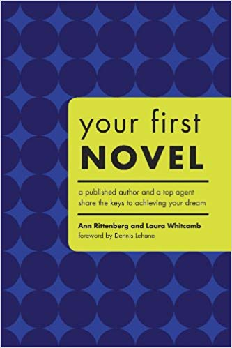 Your First Novel - Ann Rittenberg & Laura Whitcomb