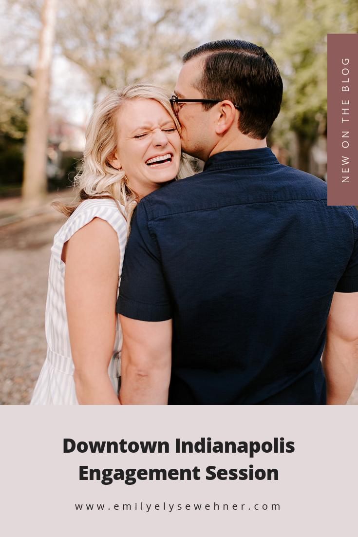 Downtown Indianapolis Engagement Session including posing ideas and outfit inspiration   Emily Elyse Wehner Photography