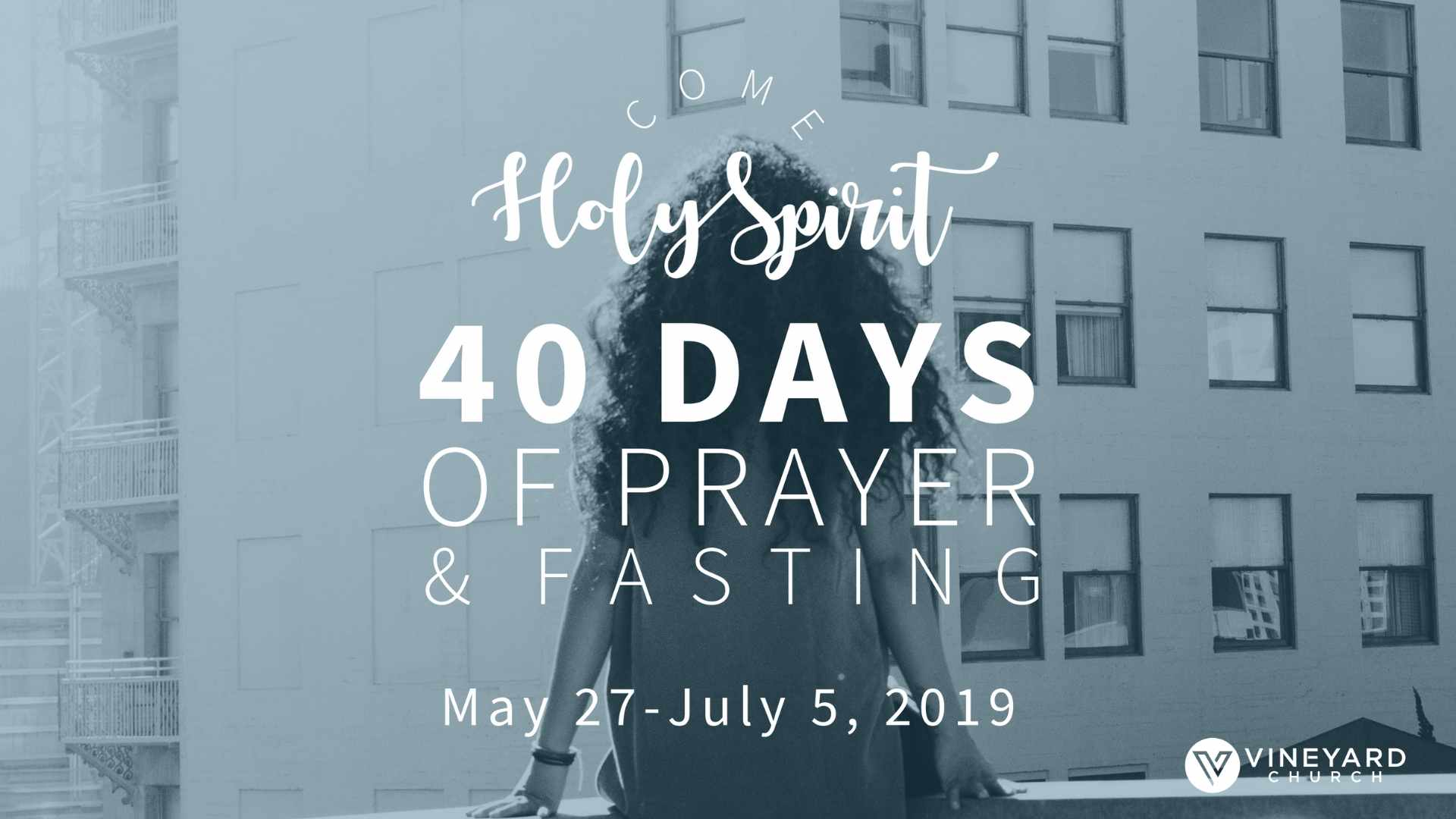 40 Days of prayer and fasting -
