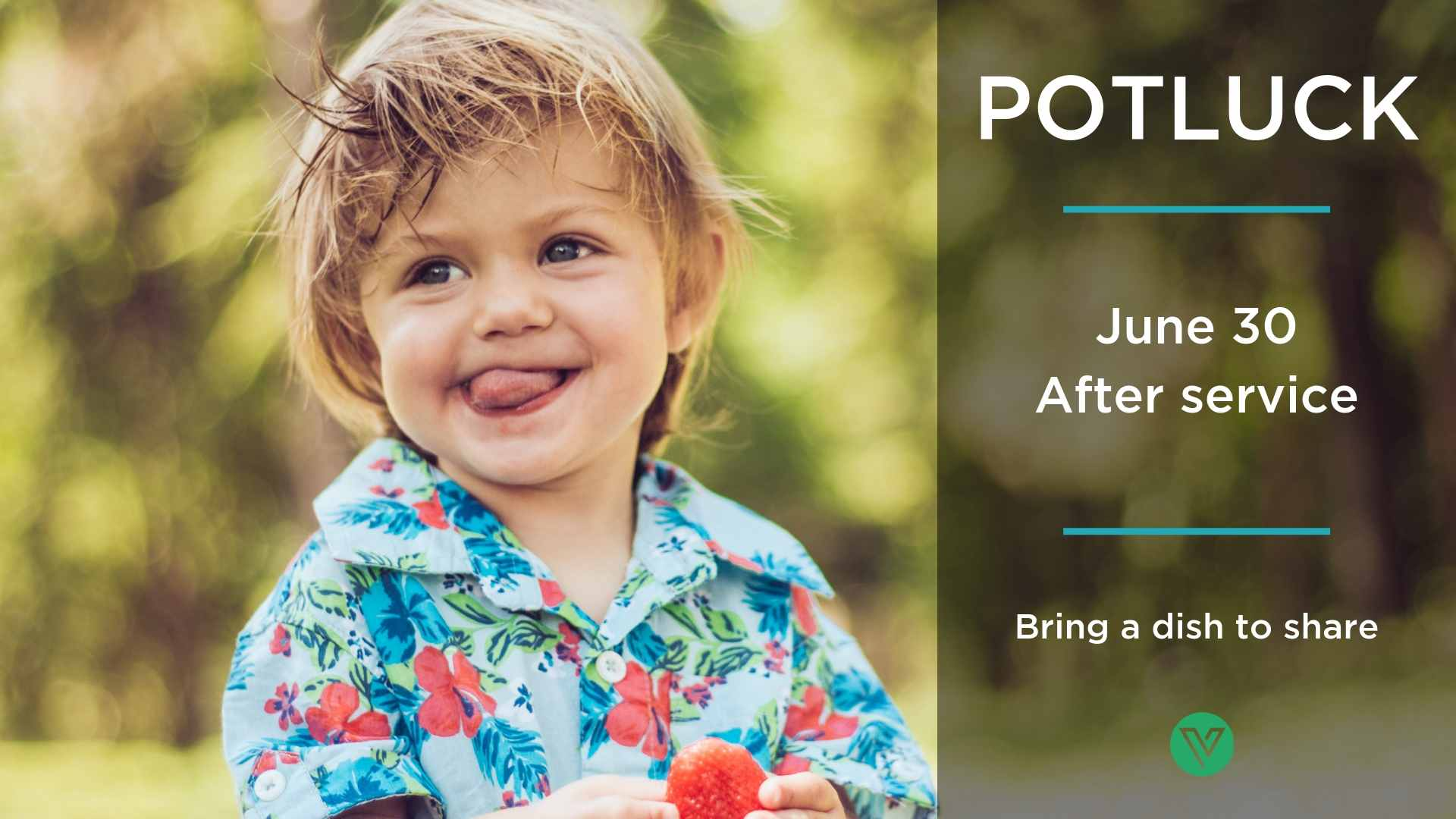 PotLuck - We're having a good ol' fashioned potluck June 30th after our 10am service. Bring a dish to share and a healthy appetite!  Let us know what you're bringing below.
