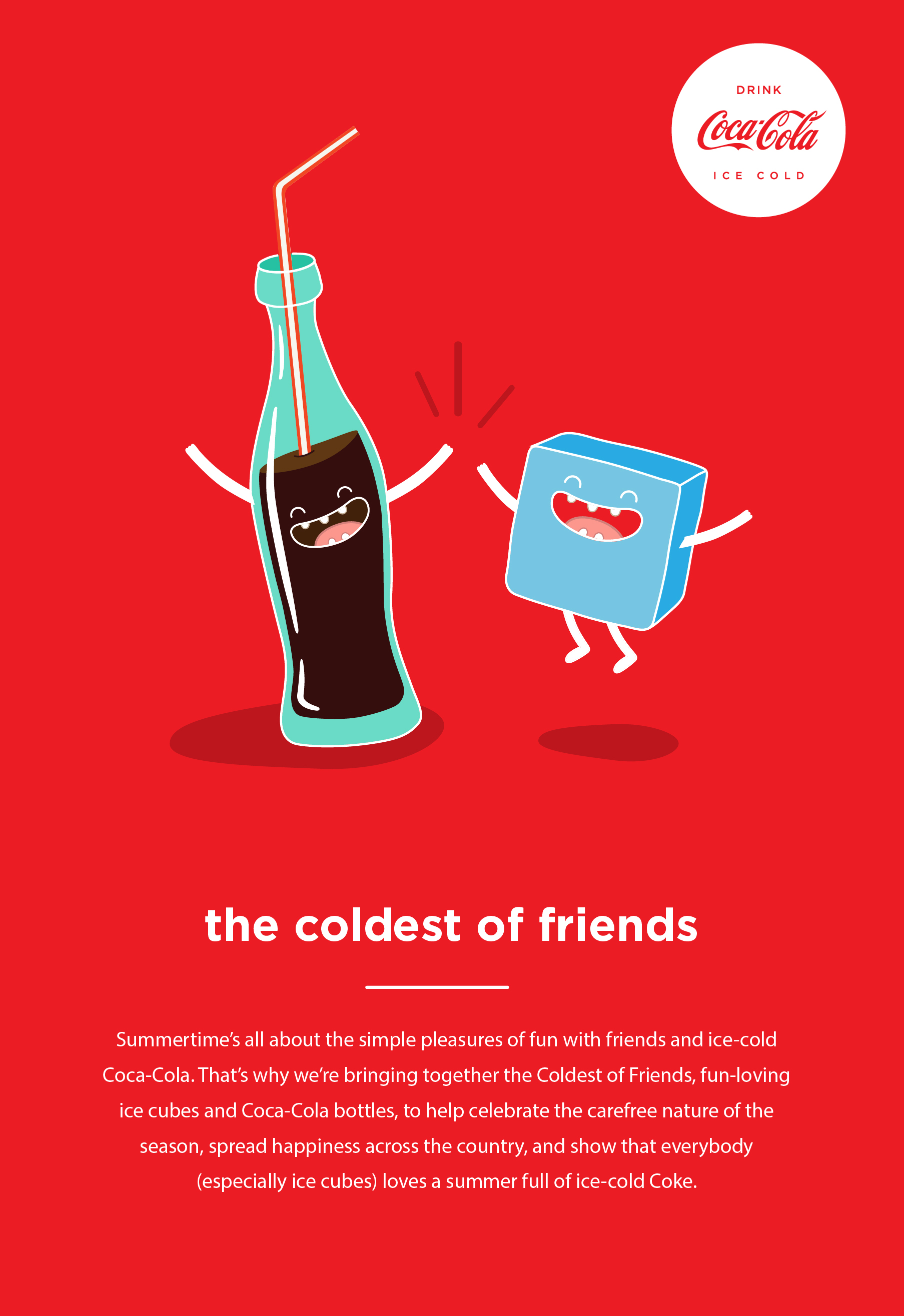 BRANDING CAMPAIGN - COCA-COLA AND ICE, THE COLDEST OF FRIENDS