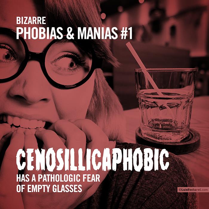BizarrePhobias&Manias0101CENOSILLICAPHOBIC.png