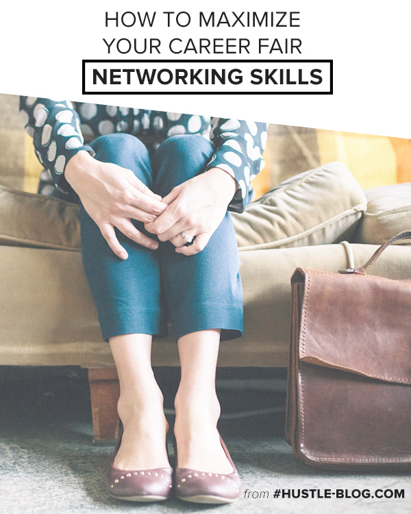 HUSTLE-BLOG.COM // How to Maximize your Career Fair Networking Skills. Make the most out of your time at a job conference with these 5 handy tips.