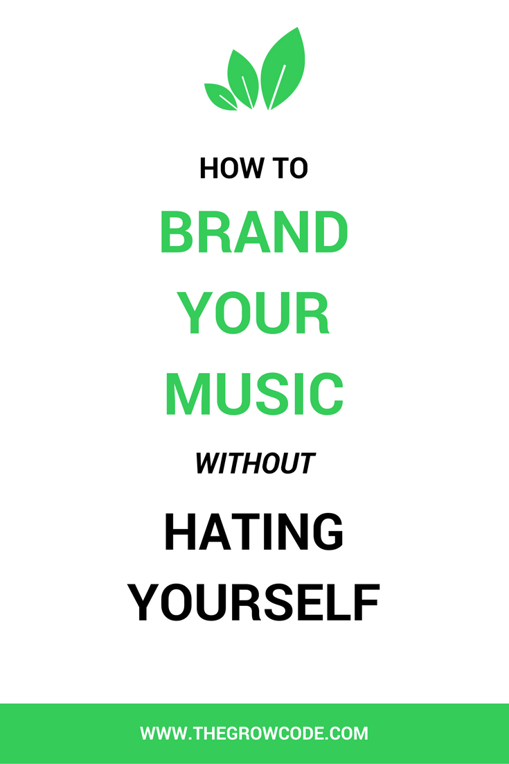 How to brand your music without hating yourself