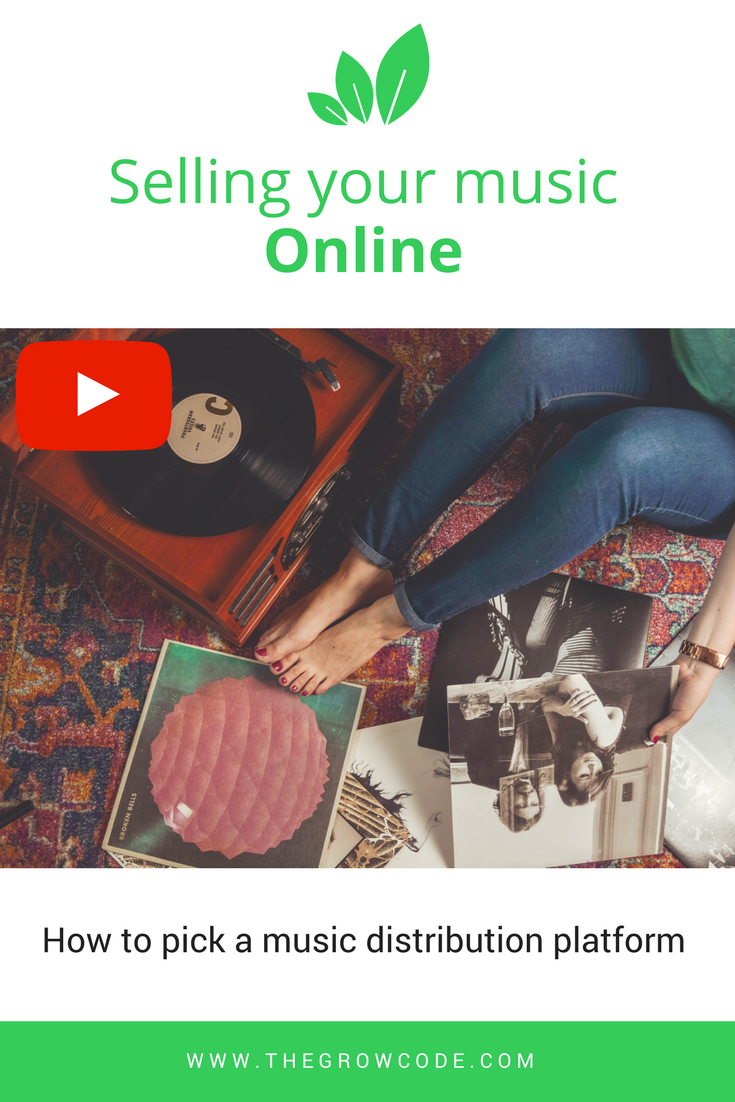 Selling Your Music Online: How to pick a music distribution platform
