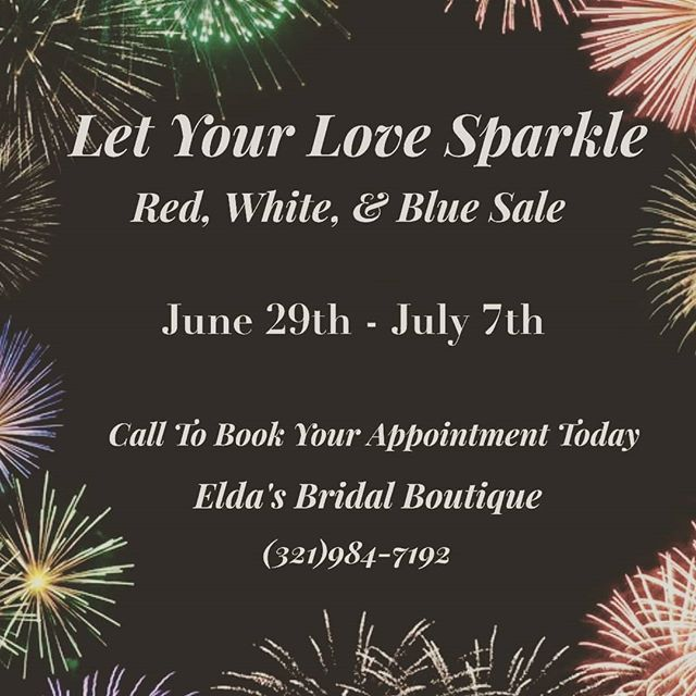 Happy to share some love at @eldasbridal today! Red, White, and Blue Sale happening now through the 7th!  #weddingdress #sayyestothedress #shoplocal #Melbournefl #brevardcounty #4thofjulysale