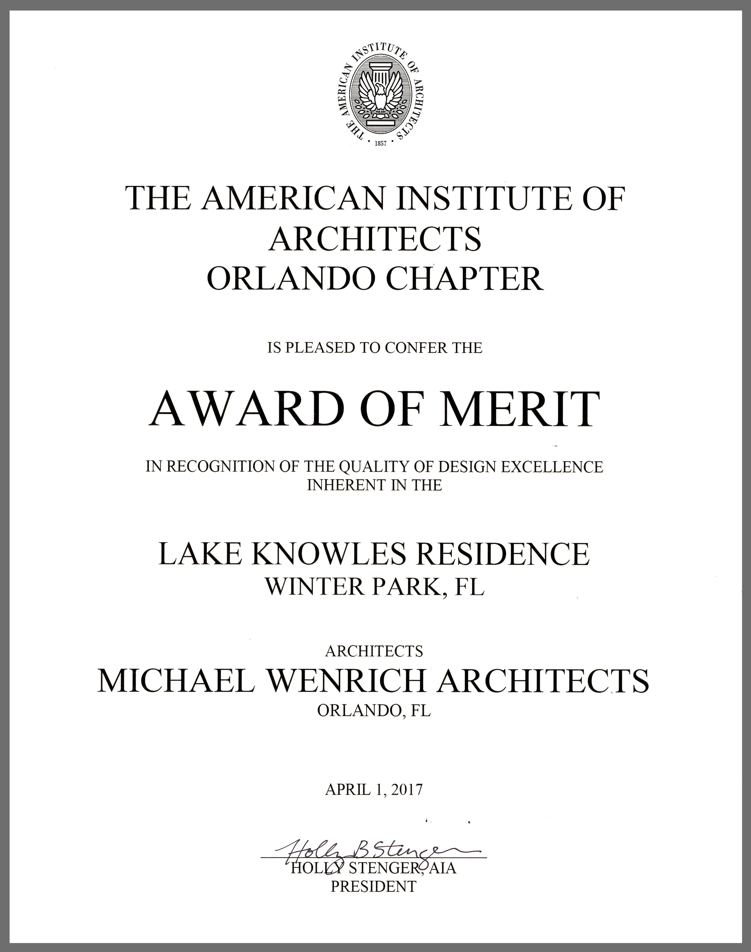 AIA Orlando Chapter Award of Merit | April 2017  Lake Knowles Residence