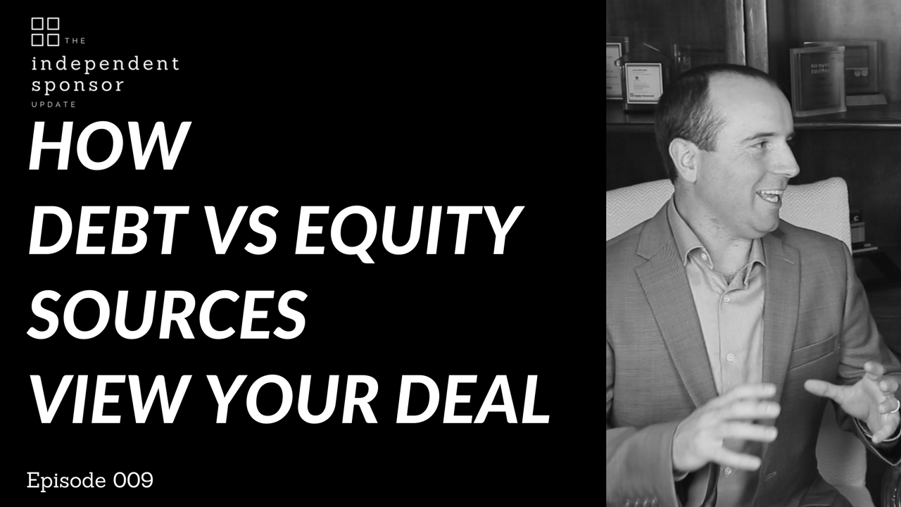 How debt vs equity sources view your deal