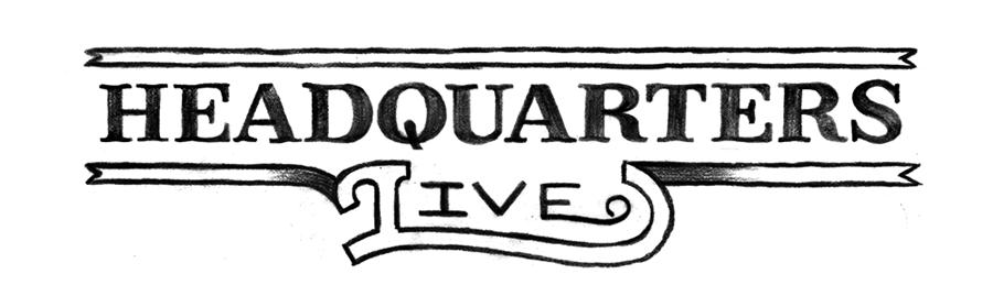 Pencil Art. Custom Logo lettering variations for Headquarters Live.