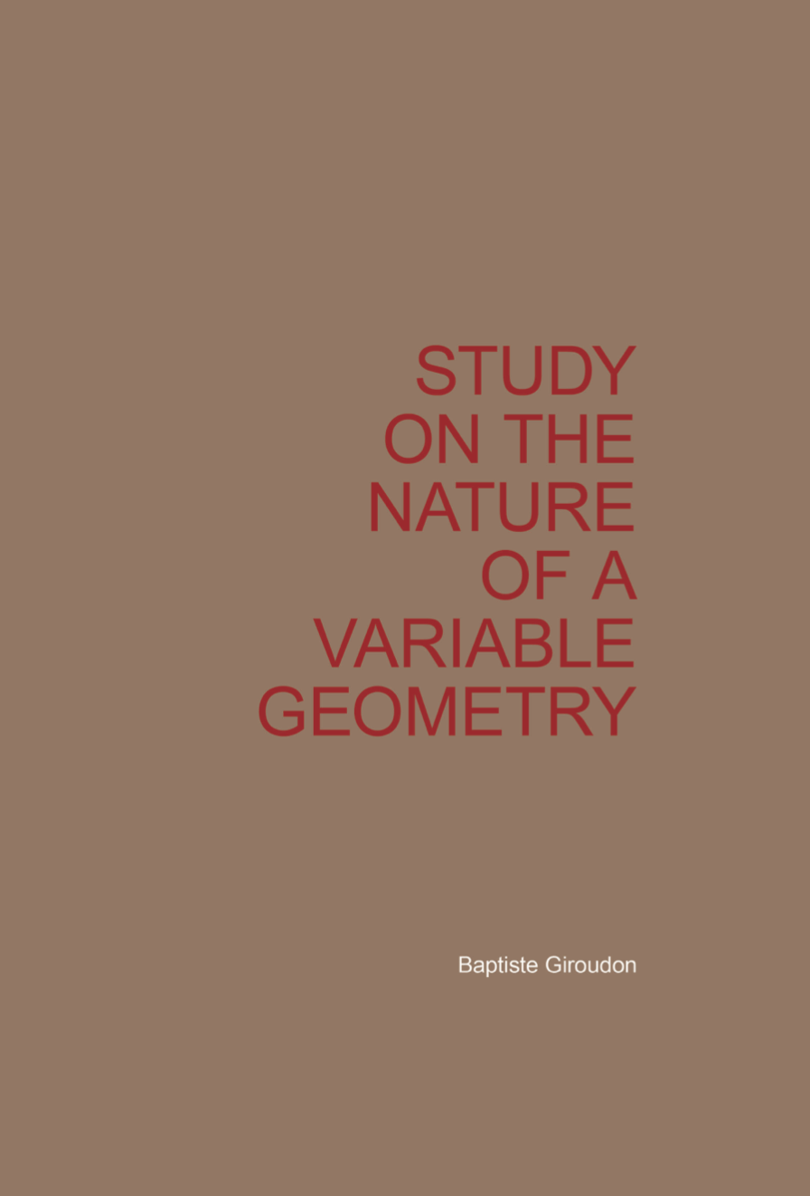 study on the nature of a variable geometry     Baptiste Giroudon
