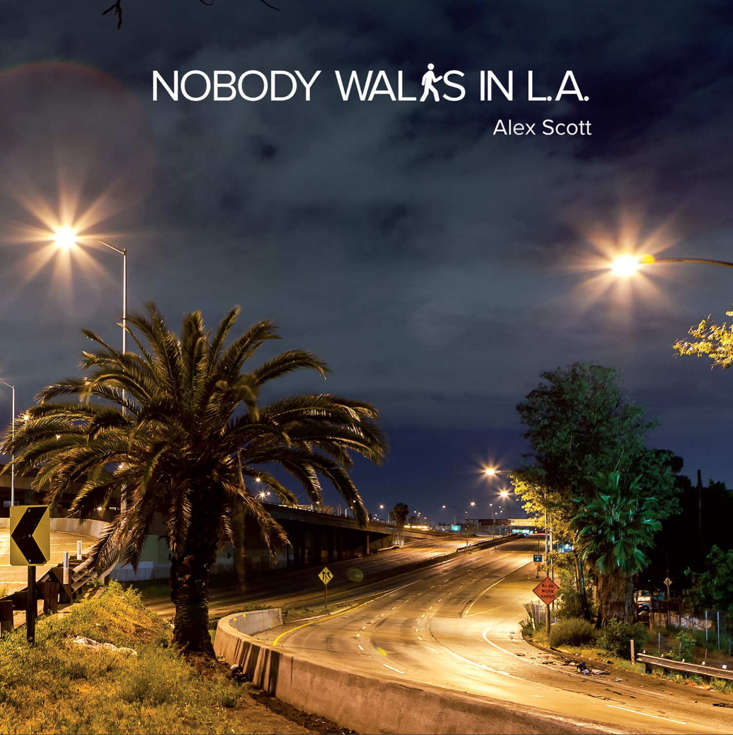 Nobody Walks in LA    Alexander Scott