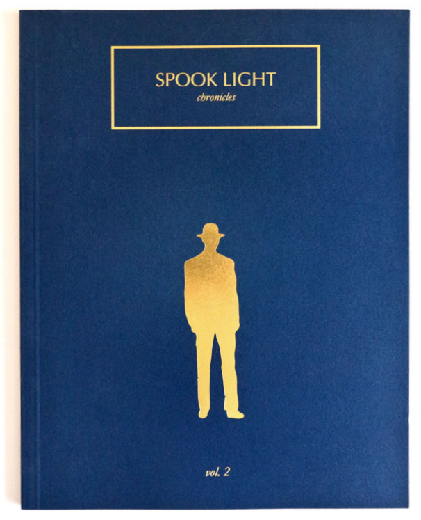 SPOOK LIGHT Vol. 2    Lara Shipley & Antone Dolezal