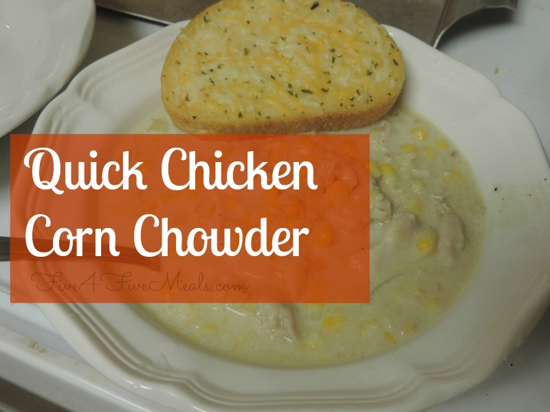 Quick Chicken Corn chowder cover .jpg