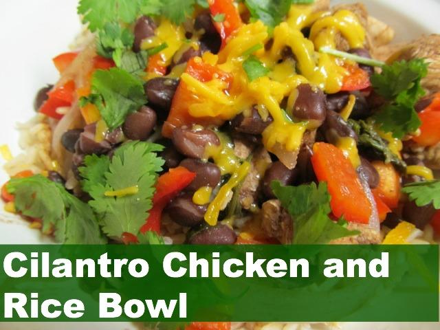 cilantro chicken rice bowl.jpg