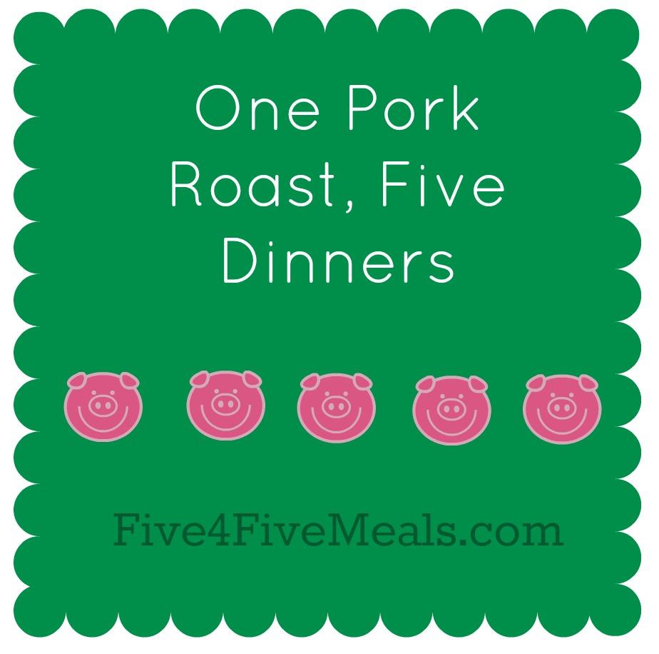 One pork roast five dinners.jpg