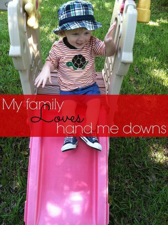 my family loves hand me downs .jpg