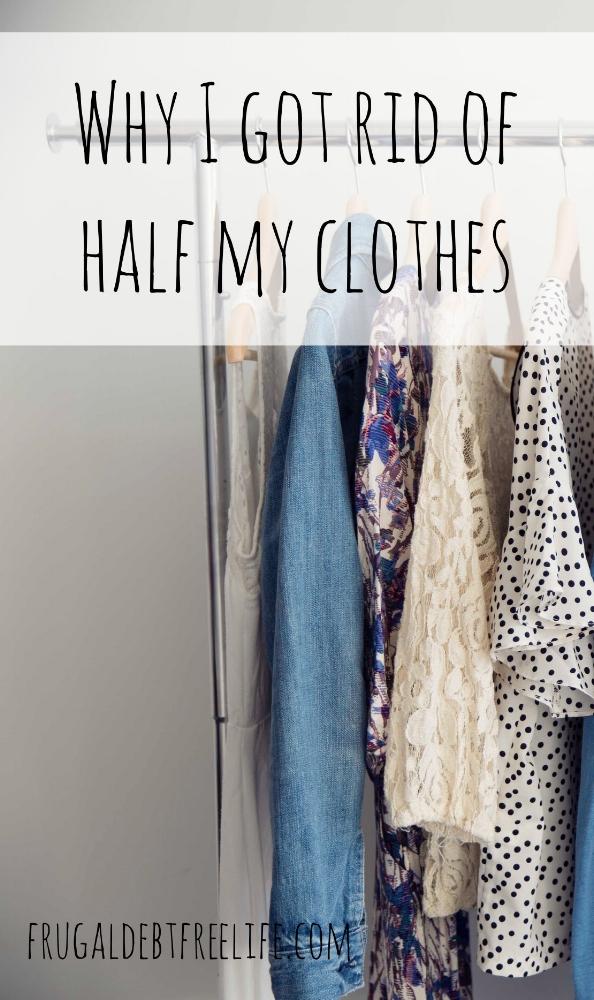 why I got rid of half my clothes.jpg