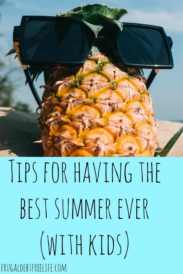 busy mom tips for having the best summer ever.jpg