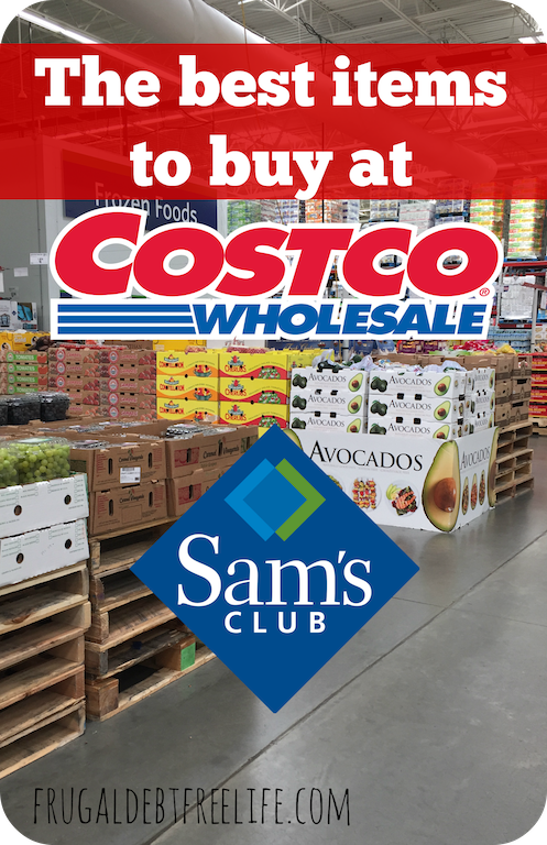 The best items to buy as costco and sams club to save money and get the most out of your memberships.png