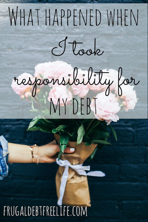 how taking responsibility for my debt set me free.jpg