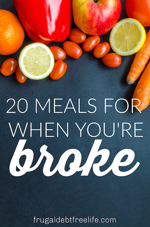 20 meals for when you're broke.jpg
