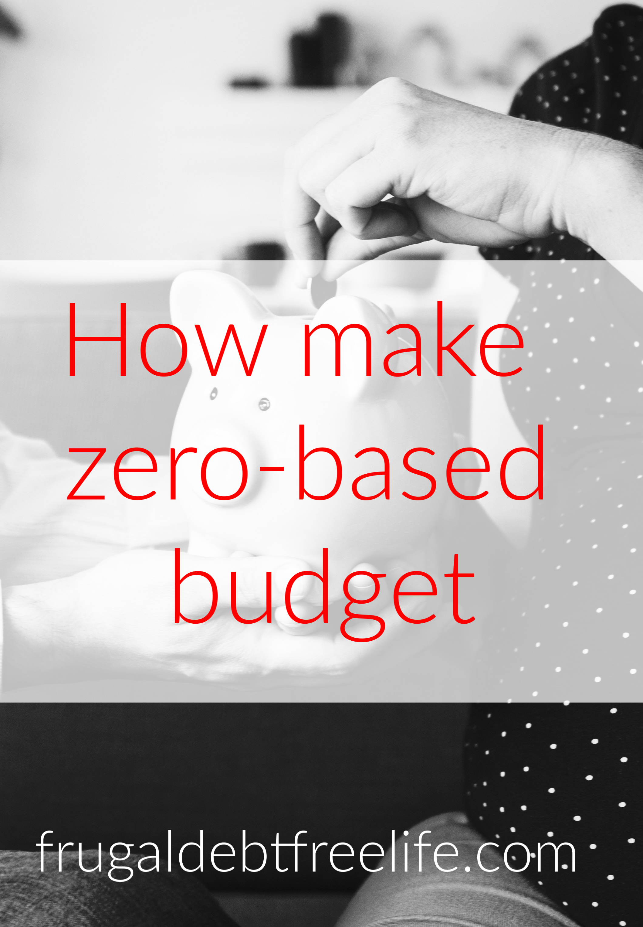 how to make a zero based budget to get out of debt.jpg