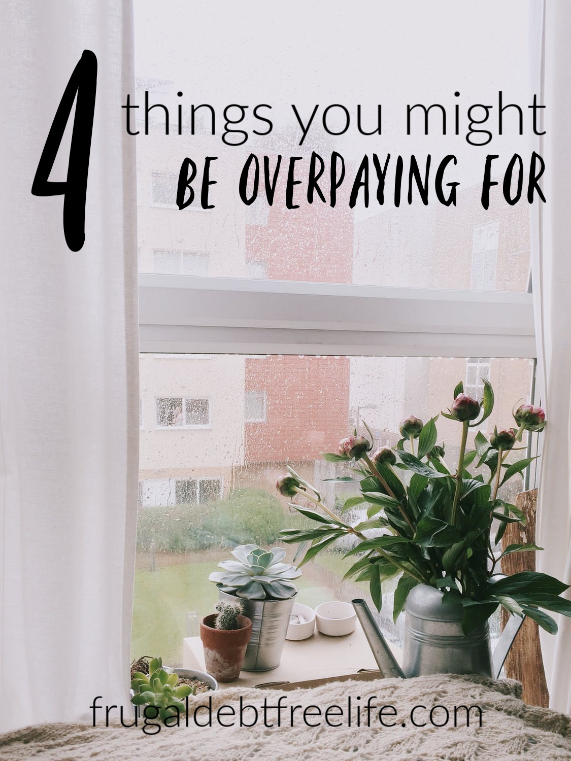 Four things you might be paying too much for (and how to fix that).jpg