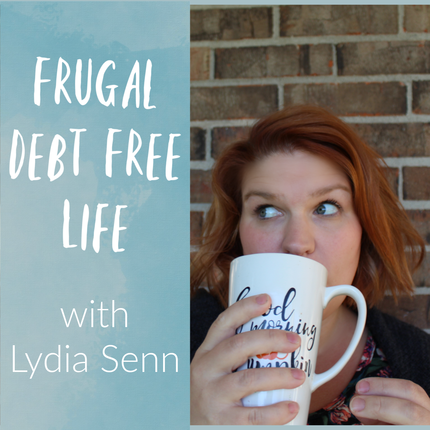 frugal debt free life podcast graphic.png