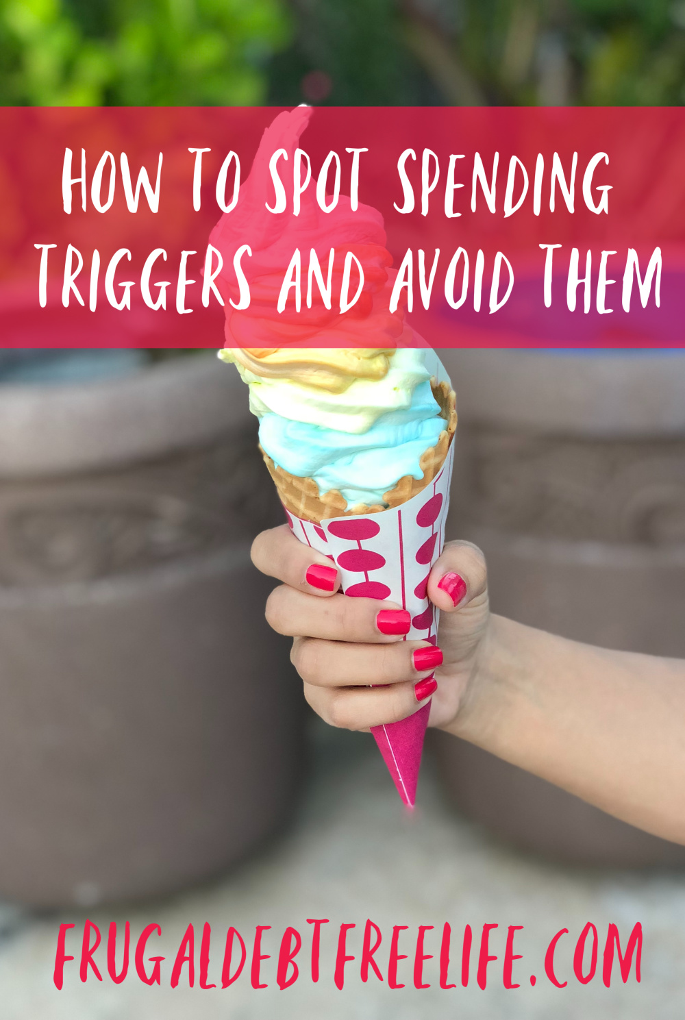 the frugal debt free life podcast  6 spending triggers to avoid.jpg