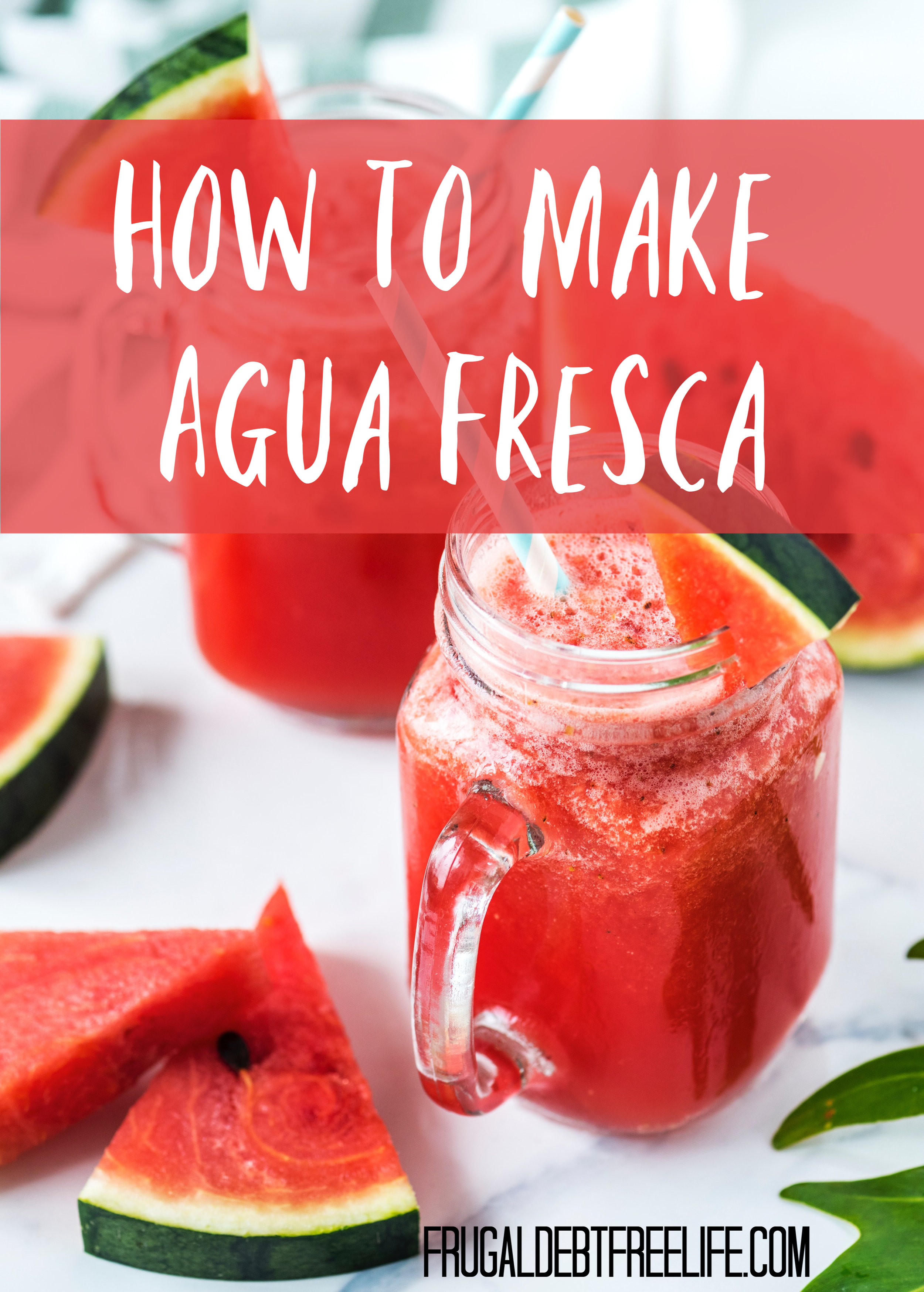 How to make your own Agua Fresca.jpg