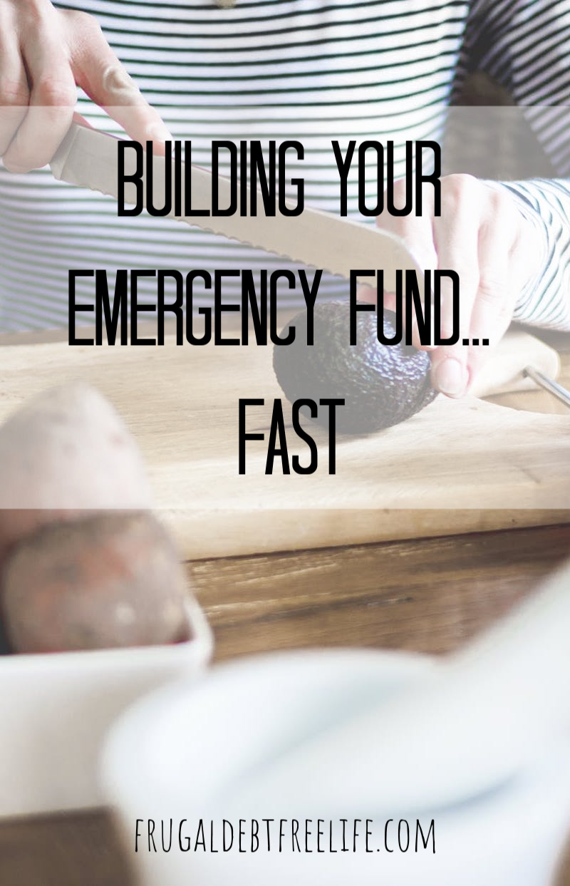 how to build your emergency fund fast.jpg
