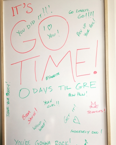 Speaking of positivity: look how my amazing wife helped me countdown to the GRE!