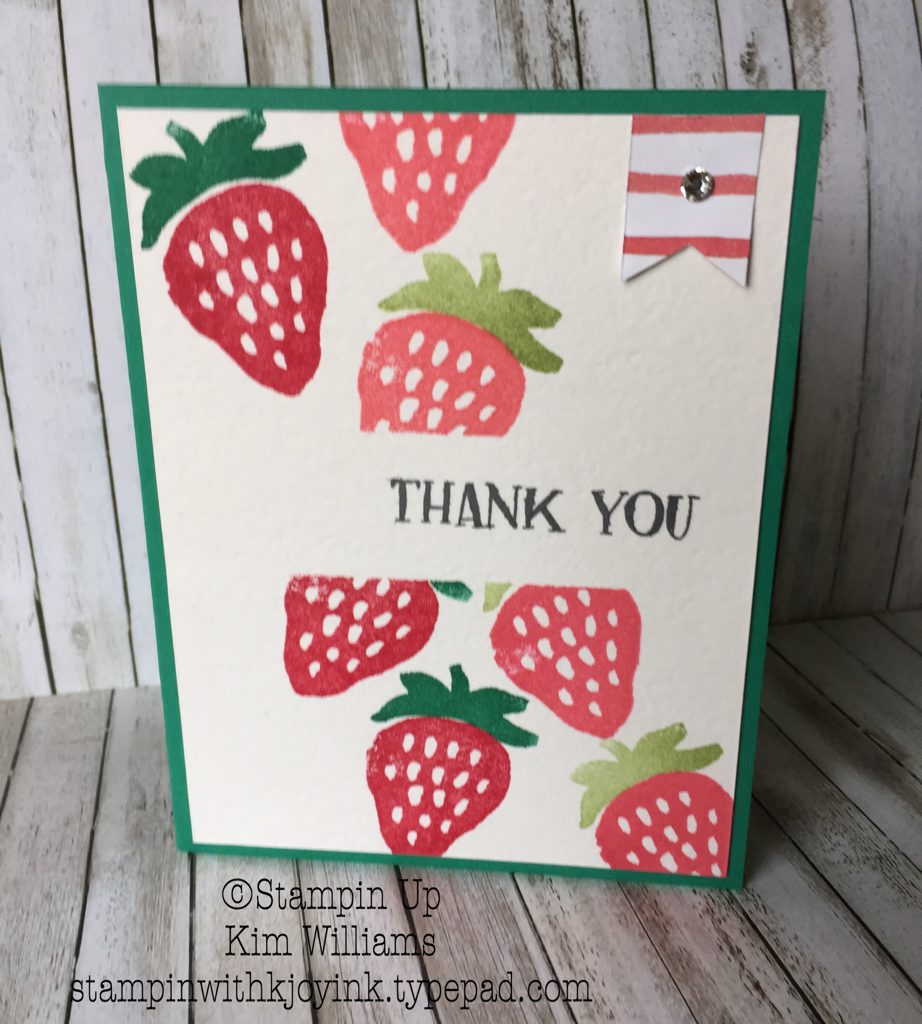 Strawberry Thank You Card created by Kim Williams - stampinwithkjoyink.typepad.com
