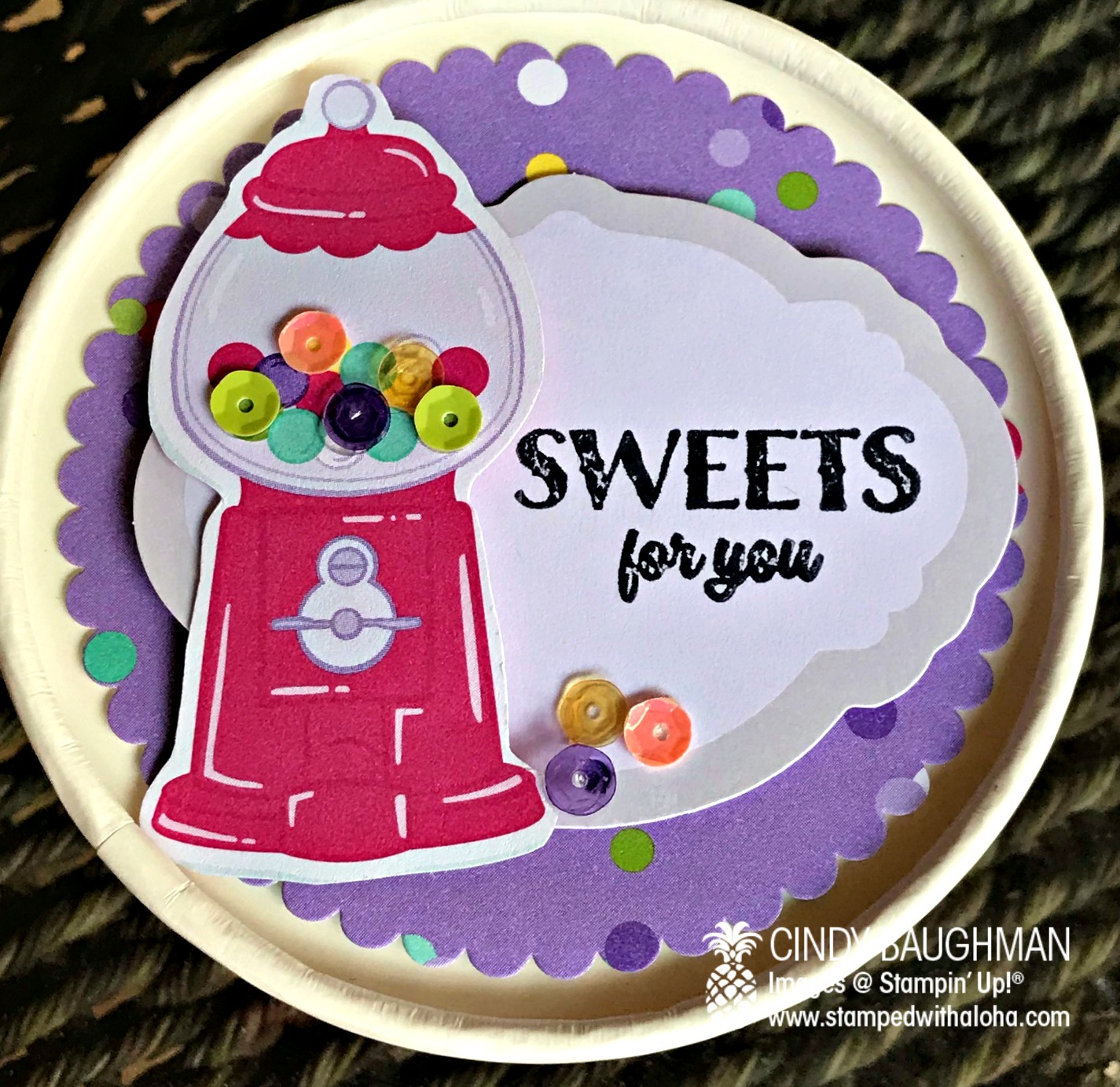 Sweet Cup Gum Ball Container - stampedwithaloha.com
