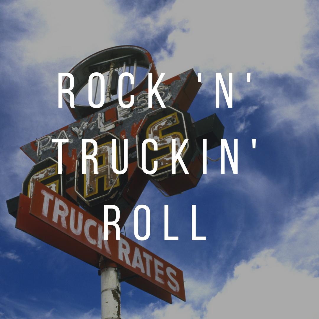 Rock 'n' Truckin' Roll