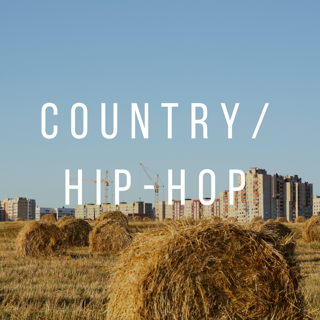 Copy of Country Hip-Hop
