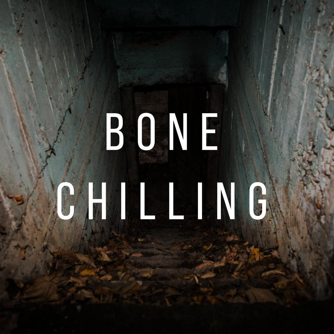 Copy of Bone Chilling
