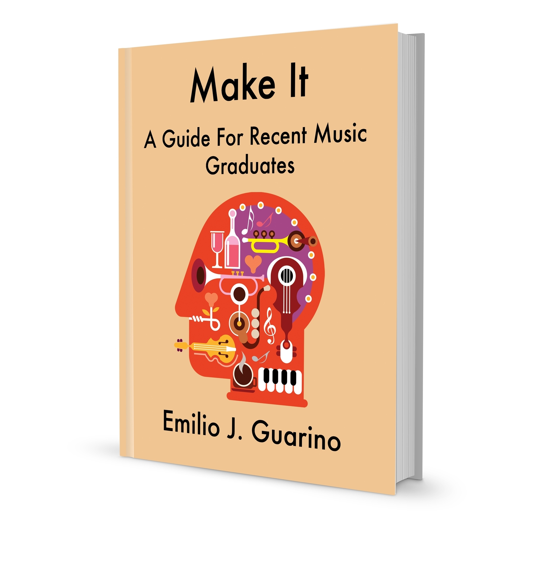 Make It A Guide For Recent Music Graduates