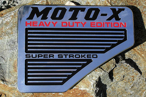 08 MotoX Heavy Duty Edition Super Stroked