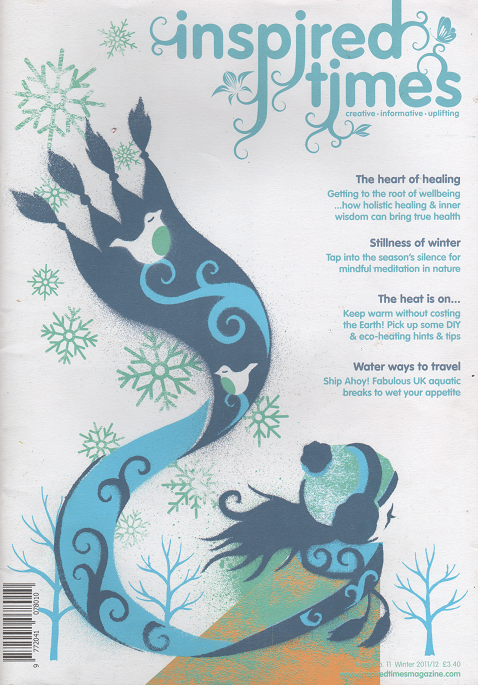 Inspired Times - Winter 2011  De-stress and re-fuel the body - stress busting tips & recipe