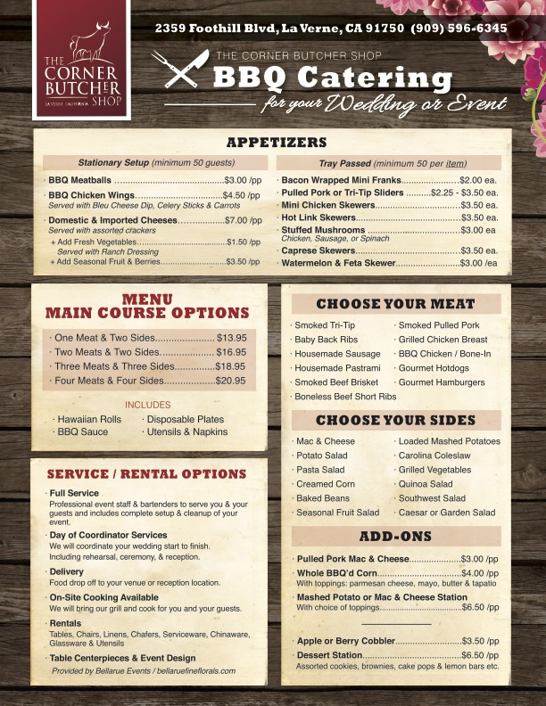 Wedding Catering Menu, for a full list and prices call us at (909) 596-6345