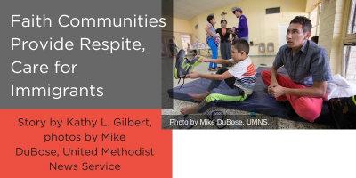 faith communities provide respite care for immigrants.jpg