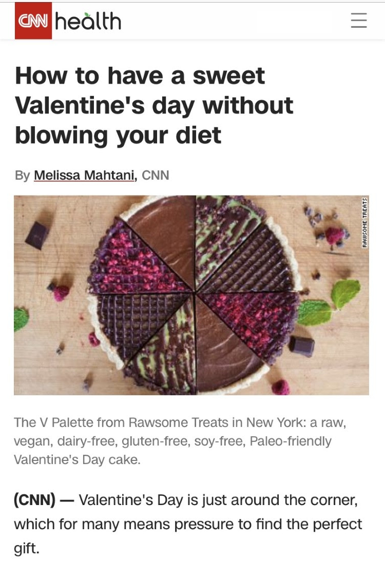CNN - February 2019, How to have a sweet Valentine's day without blowing your dietClick Here to Read