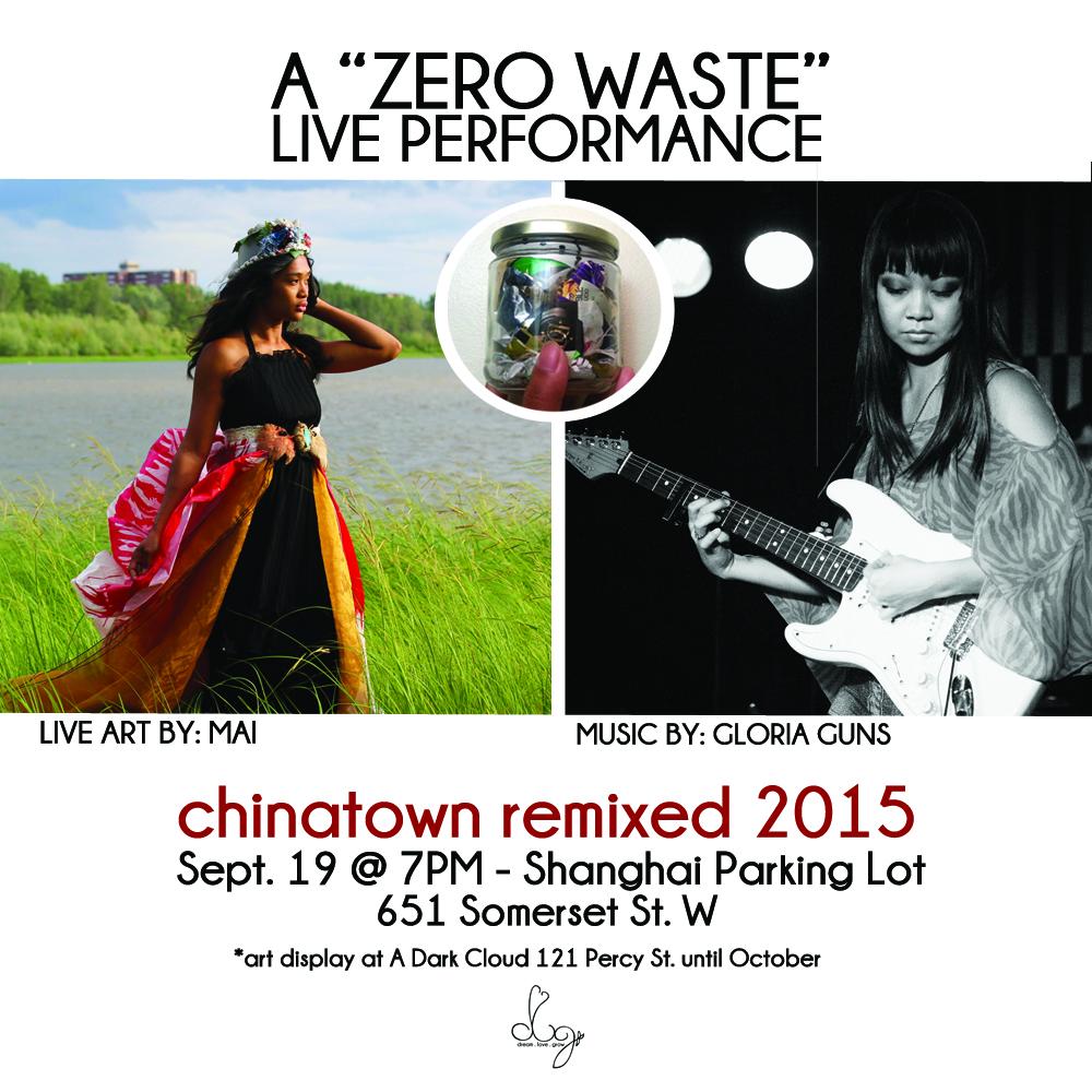 chinatown remixed 2015 dream love grow zero waste ottawa scarybear soundtrack ottawa nunavut live art