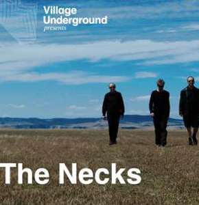 The Necks -Village Underground, 17th Sept 2012    - More Info...