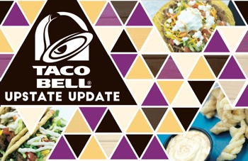 TACO BELL UPSTATE UPDATE